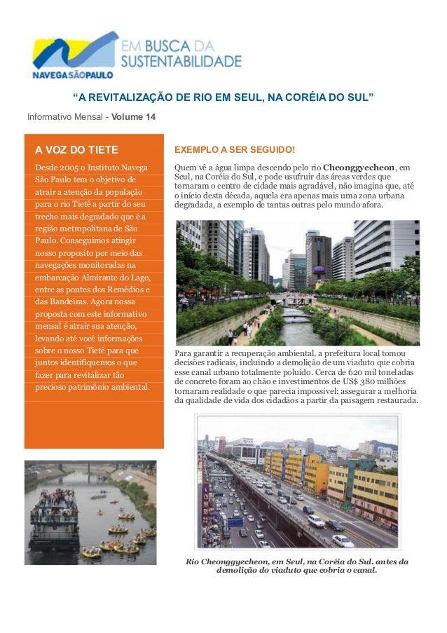 """""""A REVITALIZAÇÃO DE RIO EM SEUL, NA CORÉIA DO SUL"""" Informativo Mensal - Volume 14 EXEMPLO A SER SEGUIDO! Quem vê a água li..."""