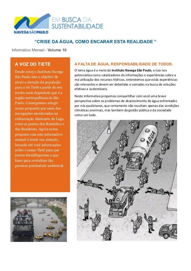 """""""CRISE DA ÁGUA, COMO ENCARAR ESTA REALIDADE """" Informativo Mensal - Volume 16 A FALTA DE ÁGUA, RESPONSABILIDADE DE TODOS. O..."""