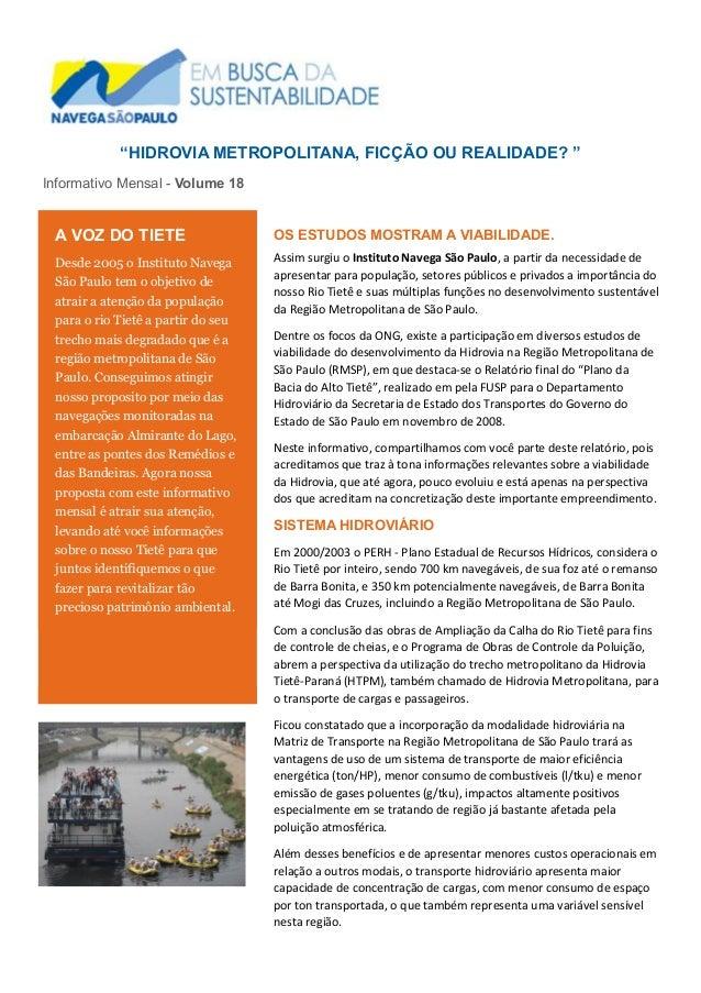 """""""HIDROVIA METROPOLITANA, FICÇÃO OU REALIDADE? """" Informativo Mensal - Volume 18 OS ESTUDOS MOSTRAM A VIABILIDADE. Assim sur..."""