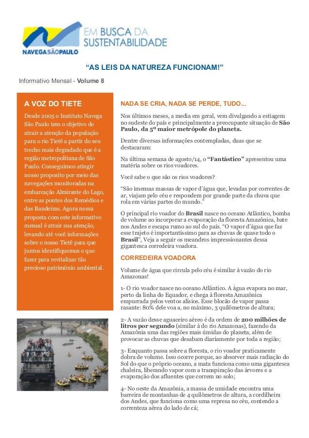 """AS LEIS DA NATUREZA FUNCIONAM!""  Informativo Mensal - Volume 8  NADA SE CRIA, NADA SE PERDE, TUDO...  Nos últimos meses, ..."