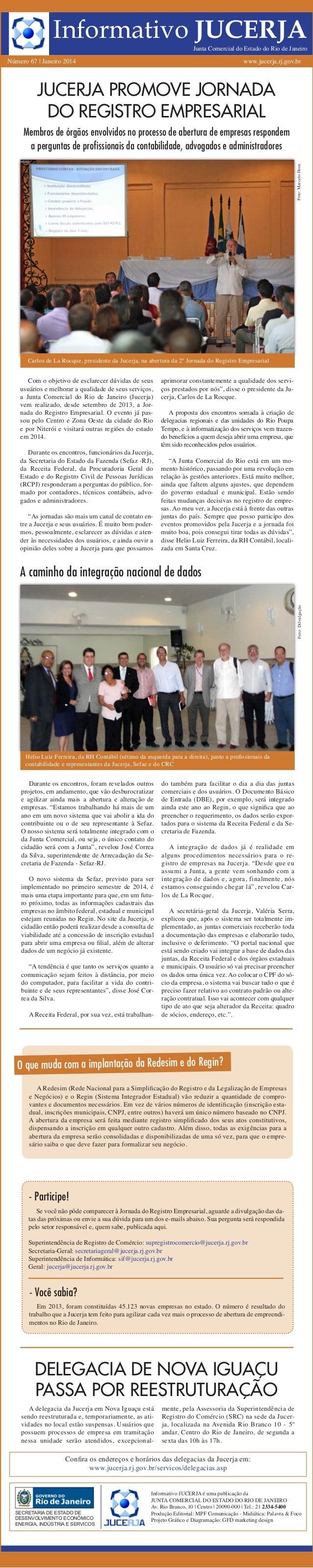 Informativo JUCERJA  Junta Comercial do Estado do Rio de Janeiro  Número 67 | Janeiro 2014  www.jucerja.rj.gov.br  JUCERJA...