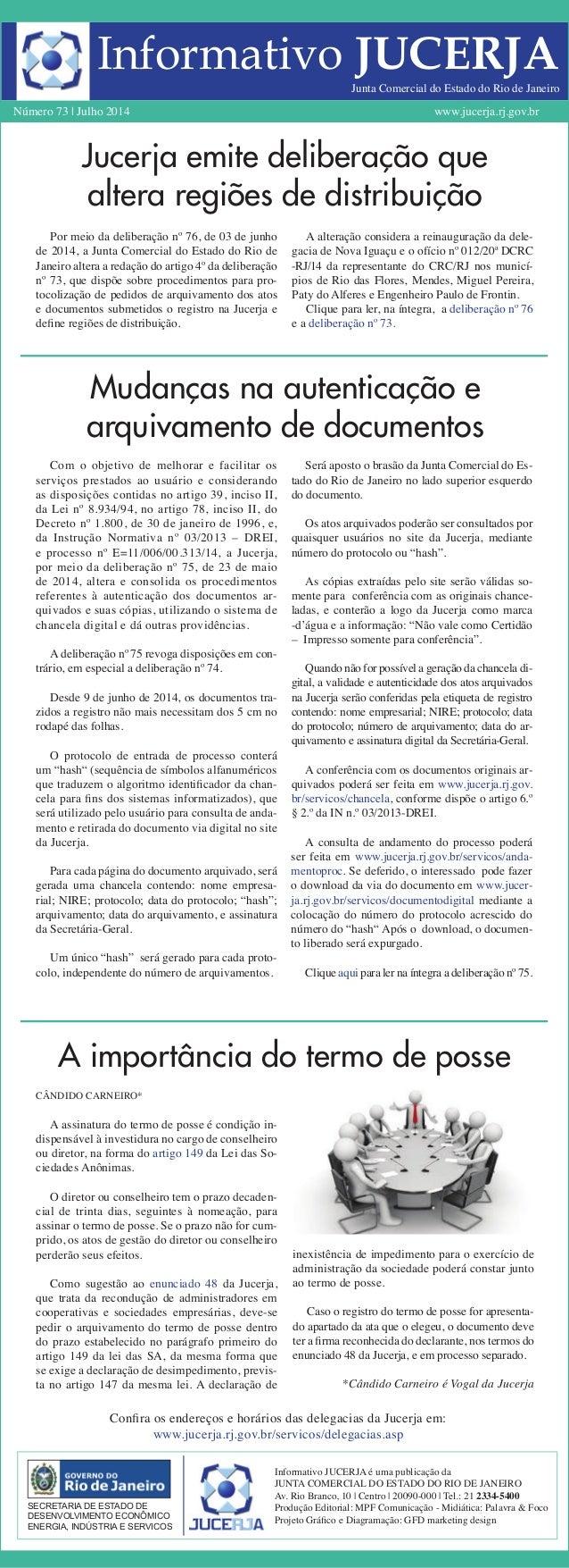 Informativo JUCERJA Número 73 | Julho 2014 www.jucerja.rj.gov.br Por meio da deliberação nº 76, de 03 de junho de 2014, a ...