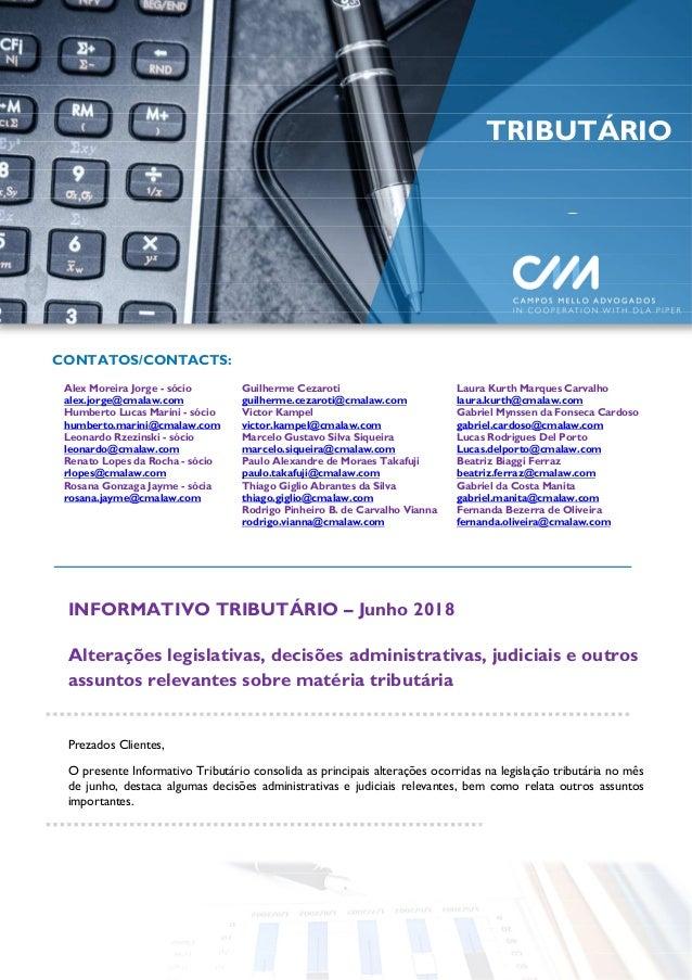 CONTATOS/CONTACTS: Alex Moreira Jorge - sócio alex.jorge@cmalaw.com Humberto Lucas Marini - sócio humberto.marini@cmalaw.c...