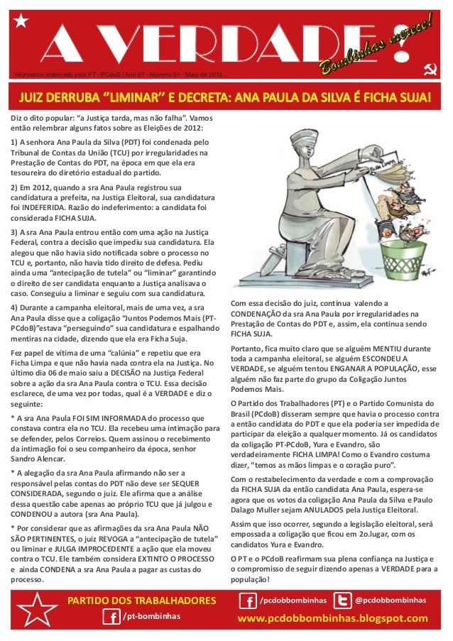 """Diz o dito popular: """"a Justiça tarda, mas não falha"""". Vamosentão relembrar alguns fatos sobre as Eleições de 2012:1) A sen..."""