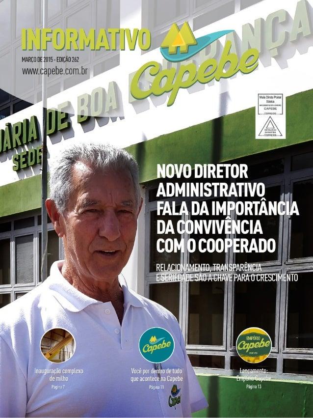 """ll IF í, l_lrj_li_«_lf-t_. _rJ JL  MARÇO DE 2015 - EDIÇÃO 262 """" ,  , / '  wviw. capebe. com. br / Çf , l _            hiil..."""