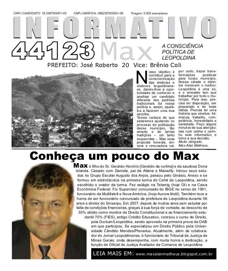 PREFEITO: José Roberto 20 Vice: Brênio Coli                                               N                               ...