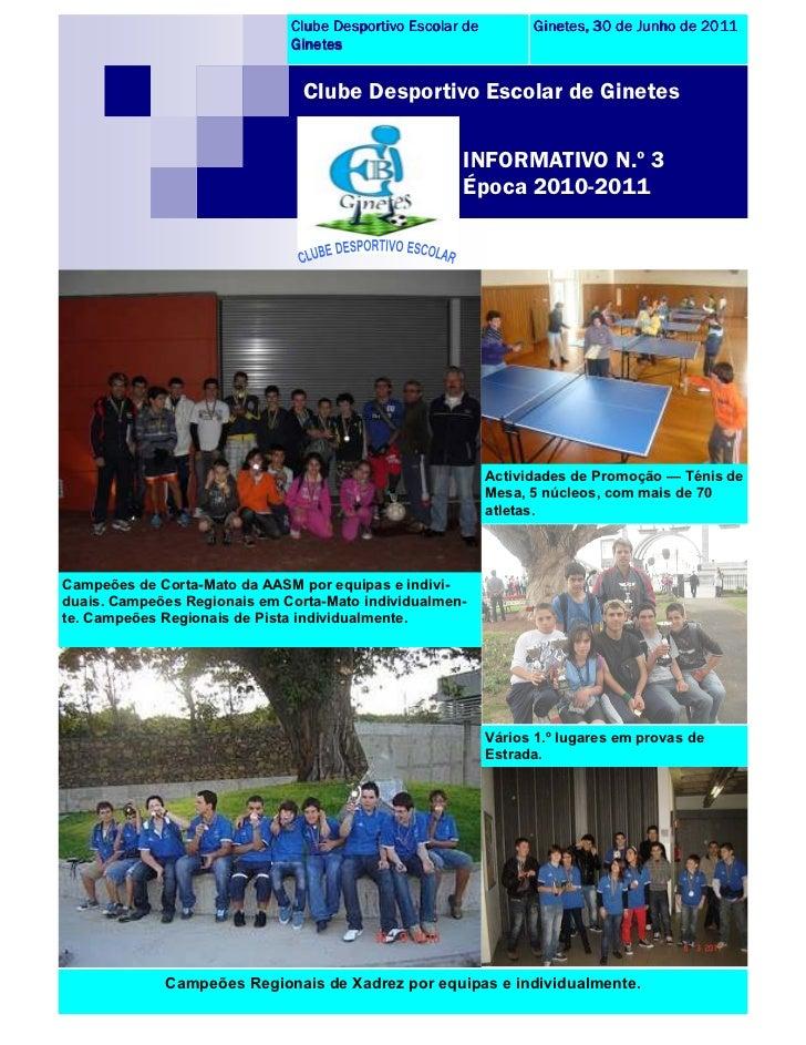 Clube Desportivo Escolar de         Ginetes, 30 de Junho de 2011                              Ginetes                     ...
