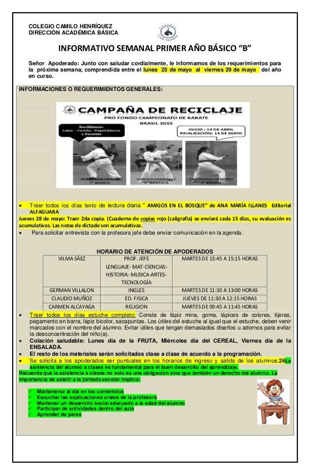 """COLEGIO CAMILO HENRÍQUEZ DIRECCIÓN ACADÉMICA BÁSICA INFORMATIVO SEMANAL PRIMER AÑO BÁSICO """"B"""" Señor Apoderado: Junto con s..."""