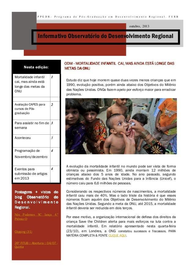PPG DR–  Programa  de  Pós -G radu ação  em  Des en volvi ment o  Regi on al.  FURB  outubro, 2013  Informativo Observatór...