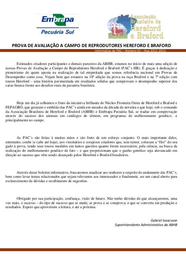 PROVA DE AVALIAÇÃO A CAMPO DE REPRODUTORES HEREFORD E BRAFORD                                                           In...