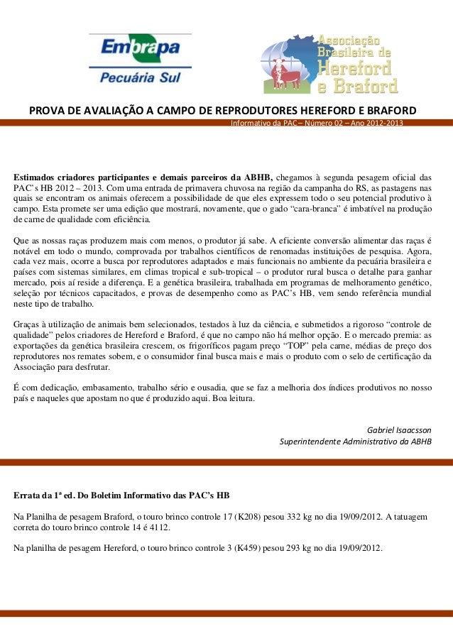 PROVA DE AVALIAÇÃO A CAMPO DE REPRODUTORES HEREFORD E BRAFORD                                                          Inf...