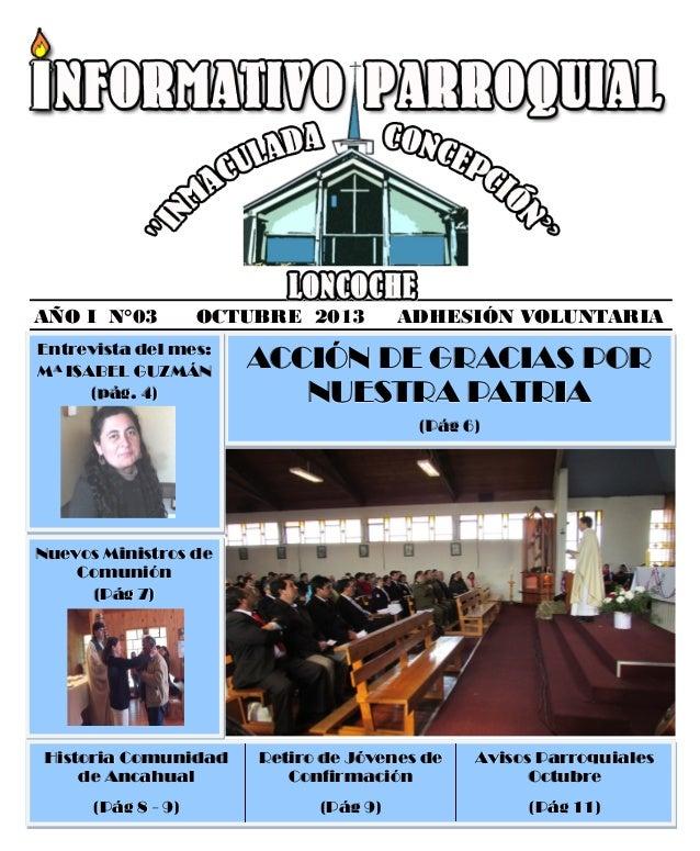 AÑO I N°03 OCTUBRE 2013 ADHESIÓN VOLUNTARIA ACCIÓN DE GRACIAS PORACCIÓN DE GRACIAS PORACCIÓN DE GRACIAS POR NUESTRA PATRIA...