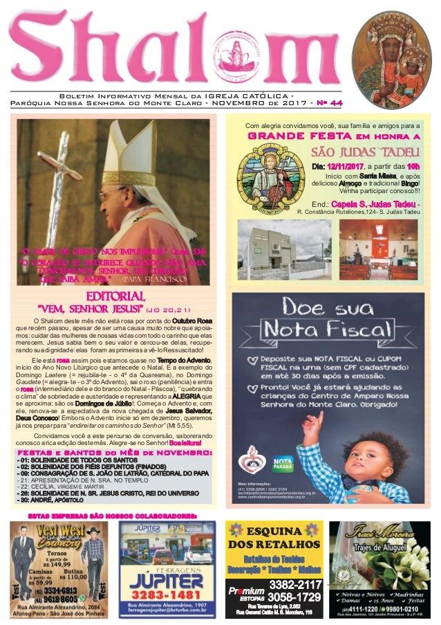 Boletim Informativo Mensal da IGREJA CATÓLICA - Paróquia Nossa Senhora do Monte Claro - NOVEMBRO de 2017 - Nº 44 ESQUINA D...