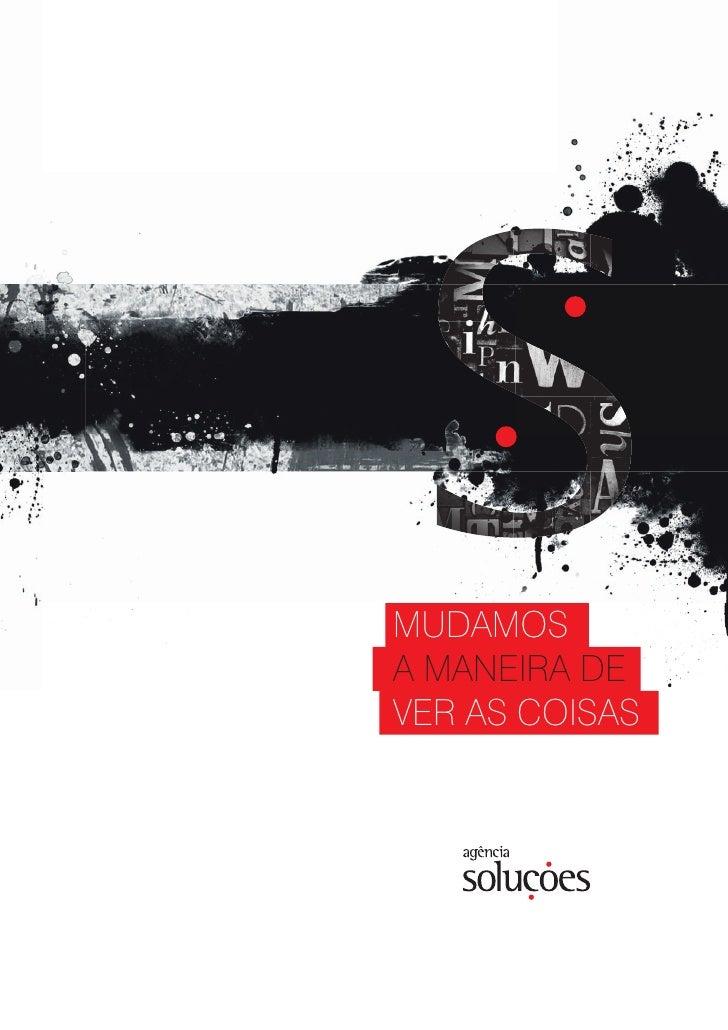 MUDAMOSA MANEIRA DEVER AS COISAS