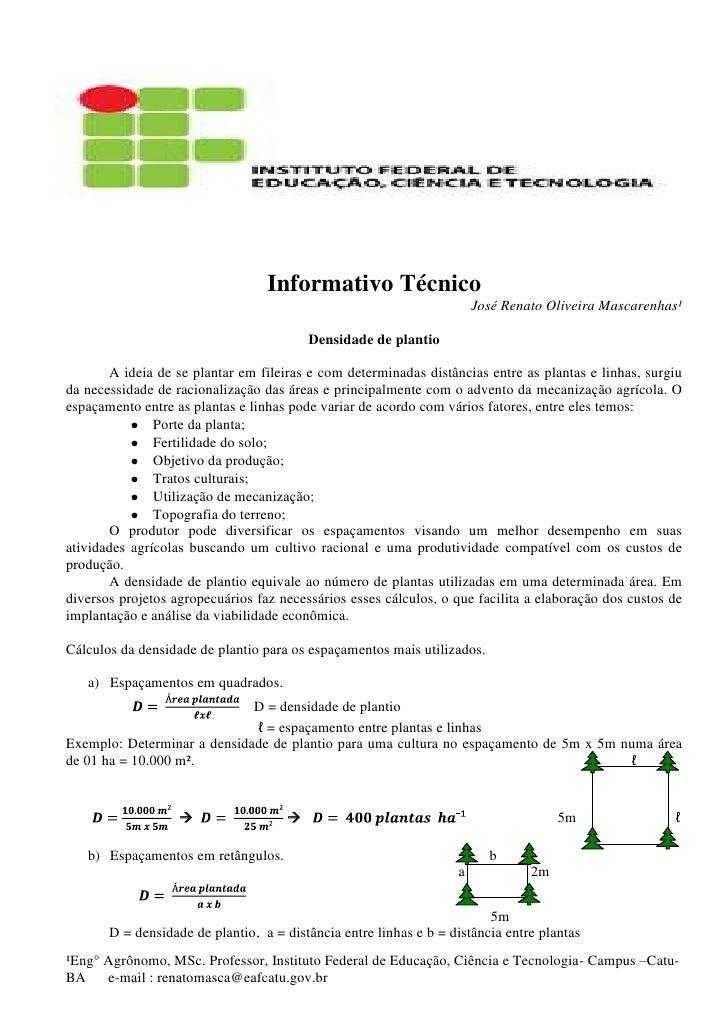 -114300-342900<br />Informativo Técnico<br />José Renato Oliveira Mascarenhas¹<br />Densidade de plantio<br />A ideia de s...
