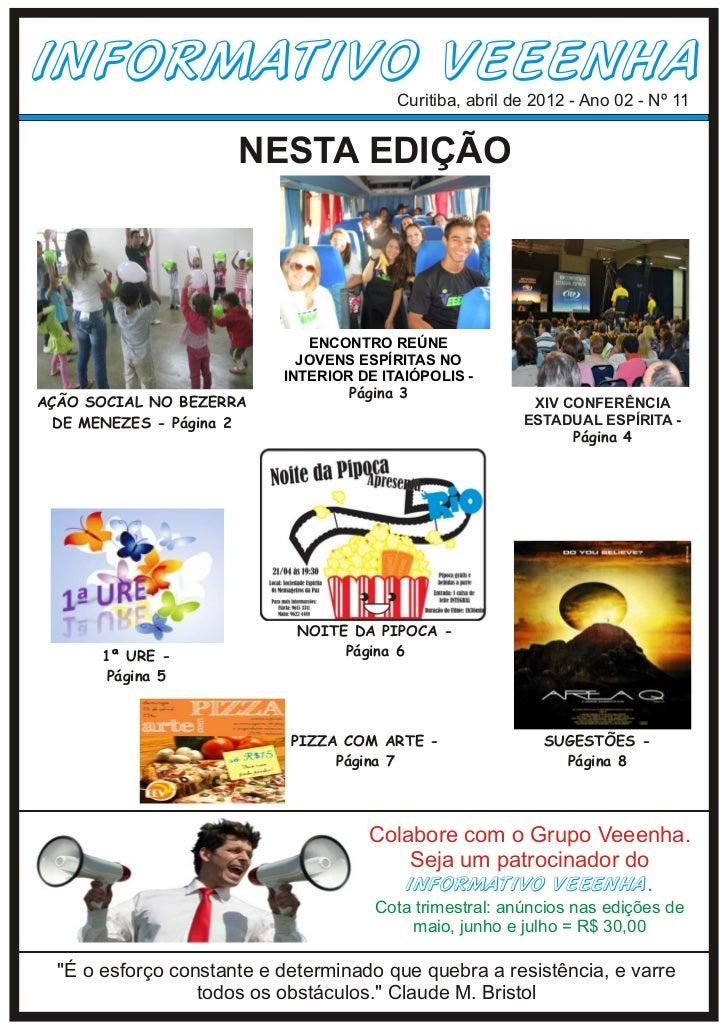 Informativo Veeenha - Ano 2 - Nº 11 - Abril 2012