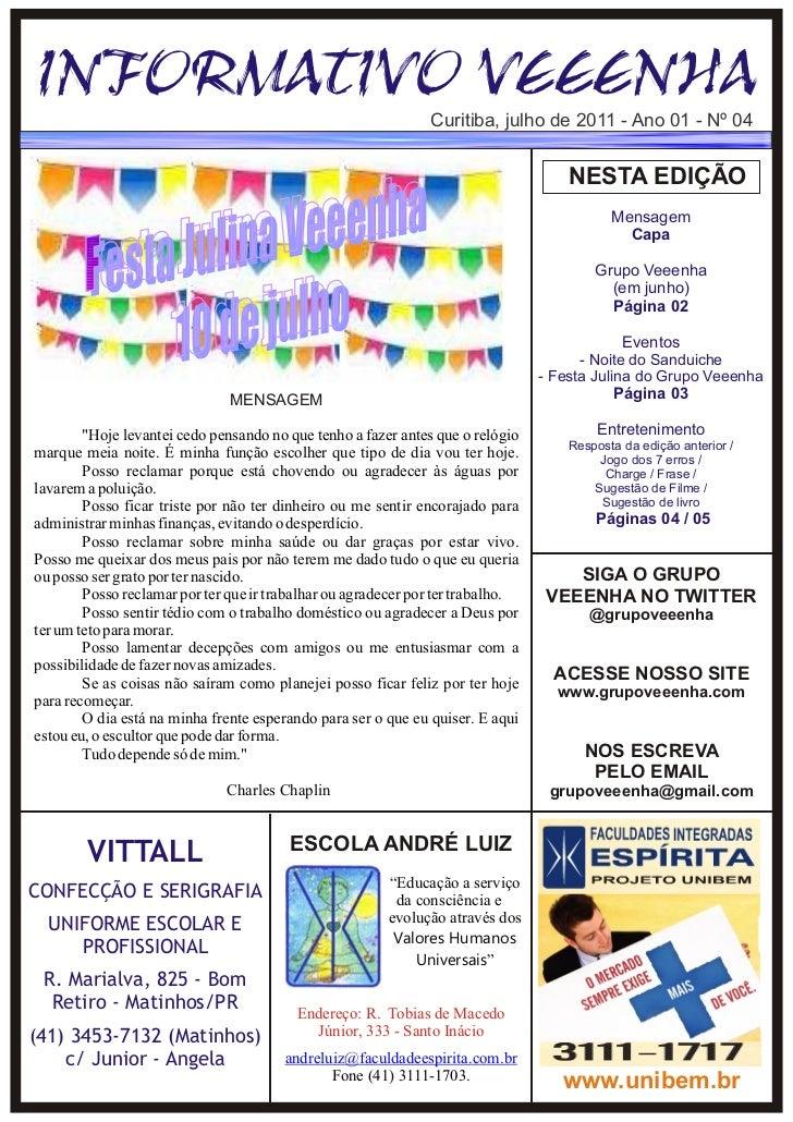 Informativo Veeenha de Julho de 2011