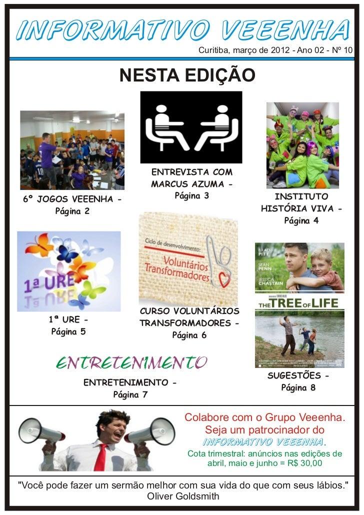 Informativo Veeenha - Ano 2 - Nº 10 - Março 2012
