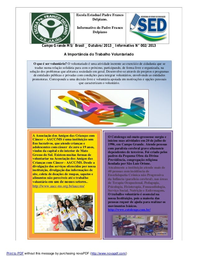 Escola Estadual Padre Franco Delpiano. Informativo do Padre Franco Delpiano  Campo Grande MS/ Brasil _ Outubro/2013 _ Info...