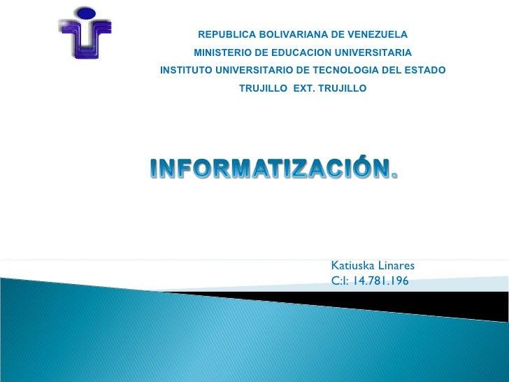 REPUBLICA BOLIVARIANA DE VENEZUELA     MINISTERIO DE EDUCACION UNIVERSITARIAINSTITUTO UNIVERSITARIO DE TECNOLOGIA DEL ESTA...