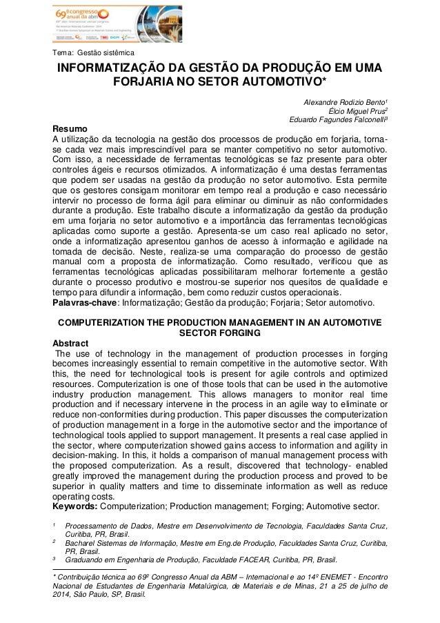 * Contribuição técnica ao 69º Congresso Anual da ABM – Internacional e ao 14º ENEMET - Encontro Nacional de Estudantes de ...