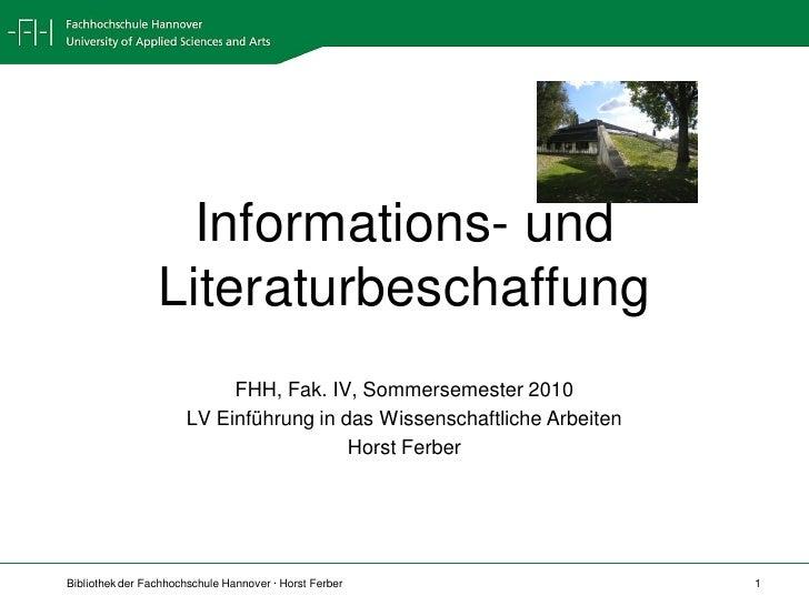 Informations- und                  Literaturbeschaffung                            FHH, Fak. IV, Sommersemester 2010      ...