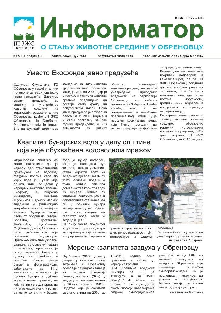 ISSN 8322 - 408                      О СТАЊУ ЖИВОТНЕ СРЕДИНЕ У ОБРЕНОВЦУ БРОЈ 1 ГОДИНА I         OБРЕНОВАЦ, јун 2010.     ...