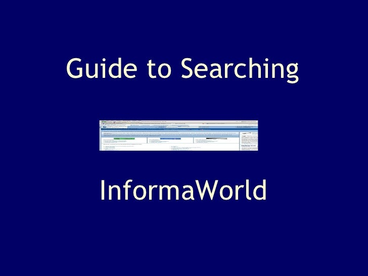 InformaWorld Guide to Searching