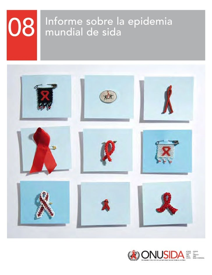 08   Informe sobre la epidemia      mundial de sida