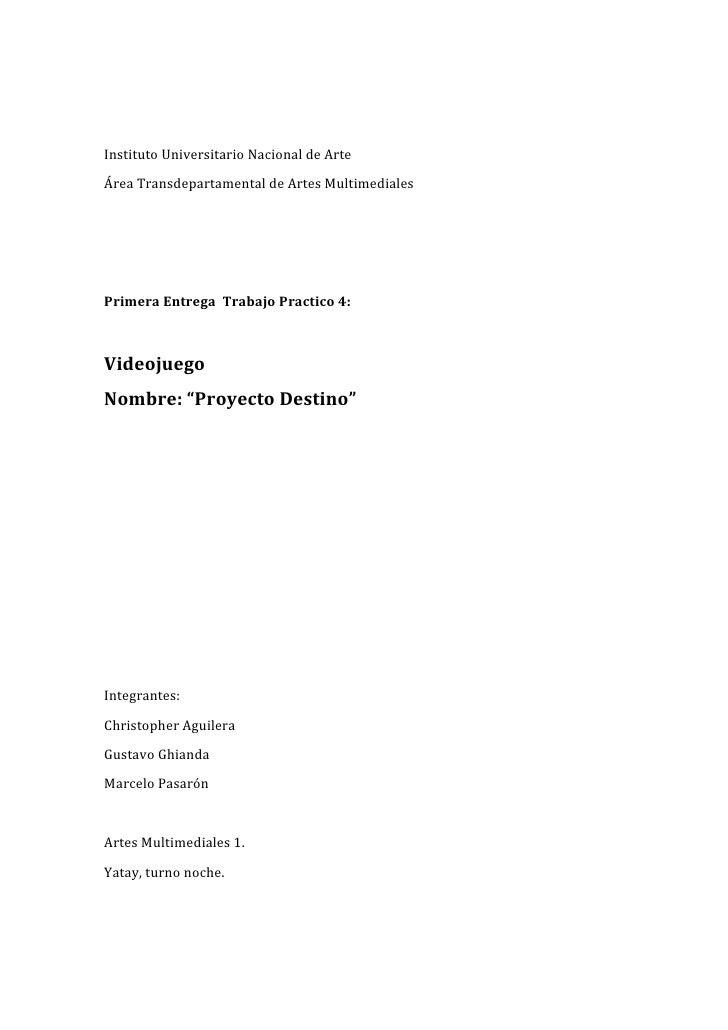 Instituto Universitario Nacional de ArteÁrea Transdepartamental de Artes MultimedialesPrimera Entrega Trabajo Practico 4:V...