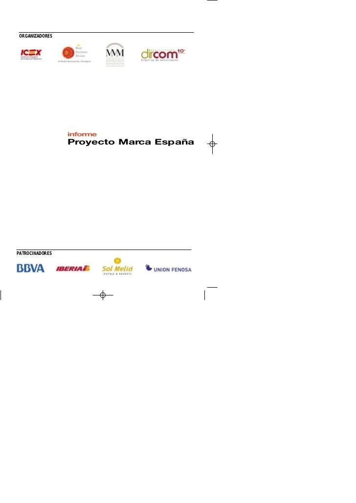 ORGANIZADORES                 informe                 Proyecto Marca EspañaPATROCINADORES