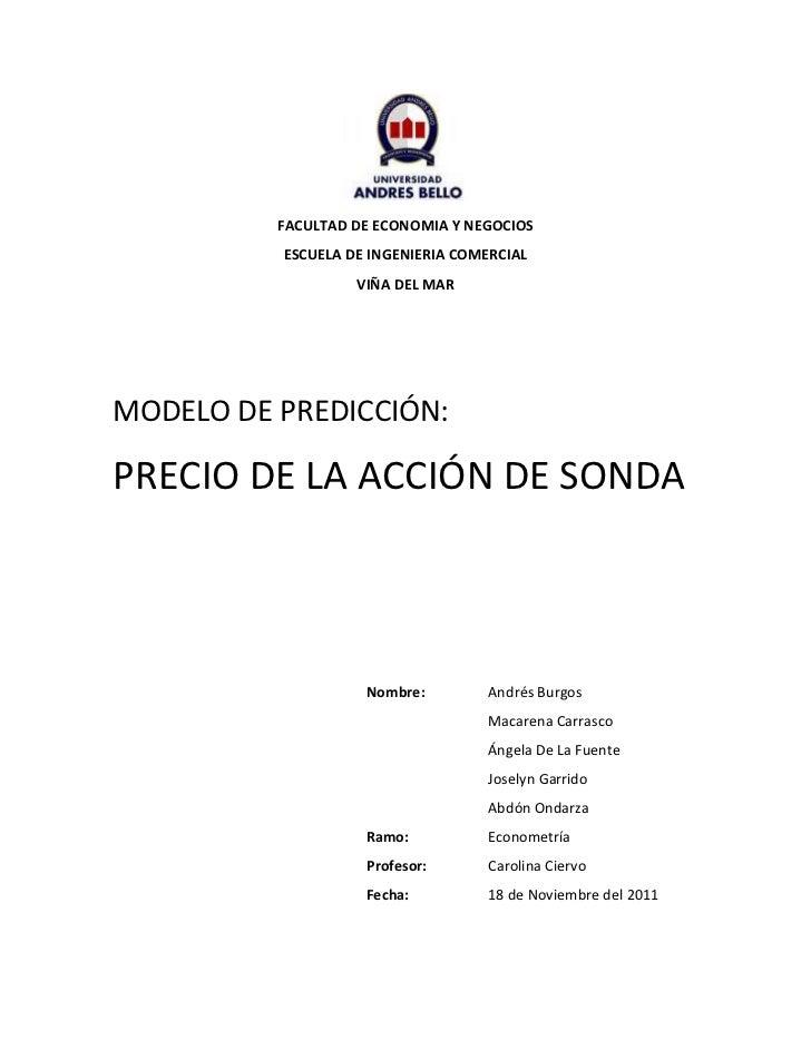 FACULTAD DE ECONOMIA Y NEGOCIOS          ESCUELA DE INGENIERIA COMERCIAL                   VIÑA DEL MARMODELO DE PREDICCIÓ...