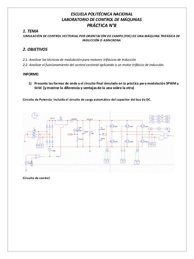 ESCUELA POLITÉCNICA NACIONAL LABORATORIO DE CONTROL DE MÁQUINAS PRÁCTICA N°8 1. TEMA SIMULACIÓN DE CONTROL VECTORIAL POR O...