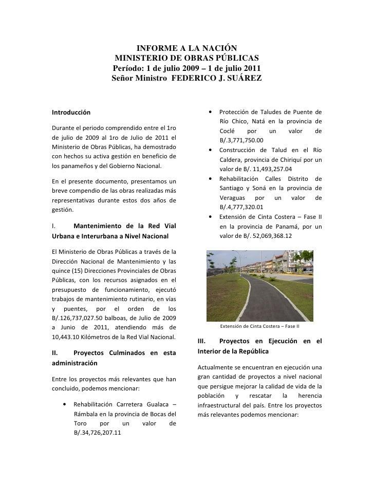 INFORME A LA NACIÓN                       MINISTERIO DE OBRAS PÚBLICAS                      Período: 1 de julio 2009 – 1 d...