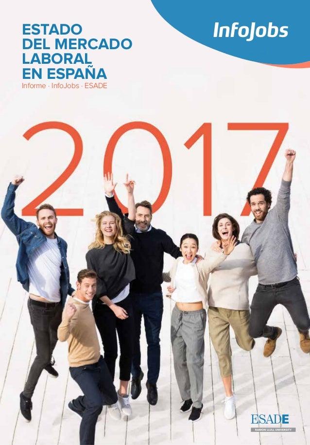 ESTADO DEL MERCADO LABORAL EN ESPAÑA Informe · InfoJobs · ESADE
