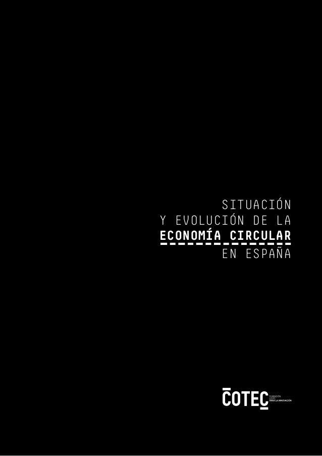 ÍNDICE SITUACIÓN Y EVOLUCIÓN DE LA ECONOMÍA CIRCULAR EN ESPAÑA