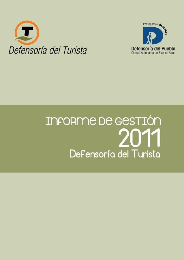 INFORME DE GESTIÓN Defensoría del Turista 2011