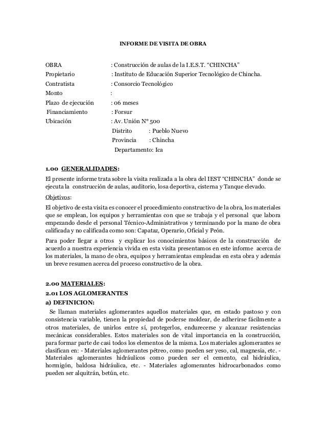 INFORME DE VISITA DE OBRAOBRA : Construcción de aulas de la I.E.S.T. ³CHINCHA´Propietario : Instituto de Educación Superio...