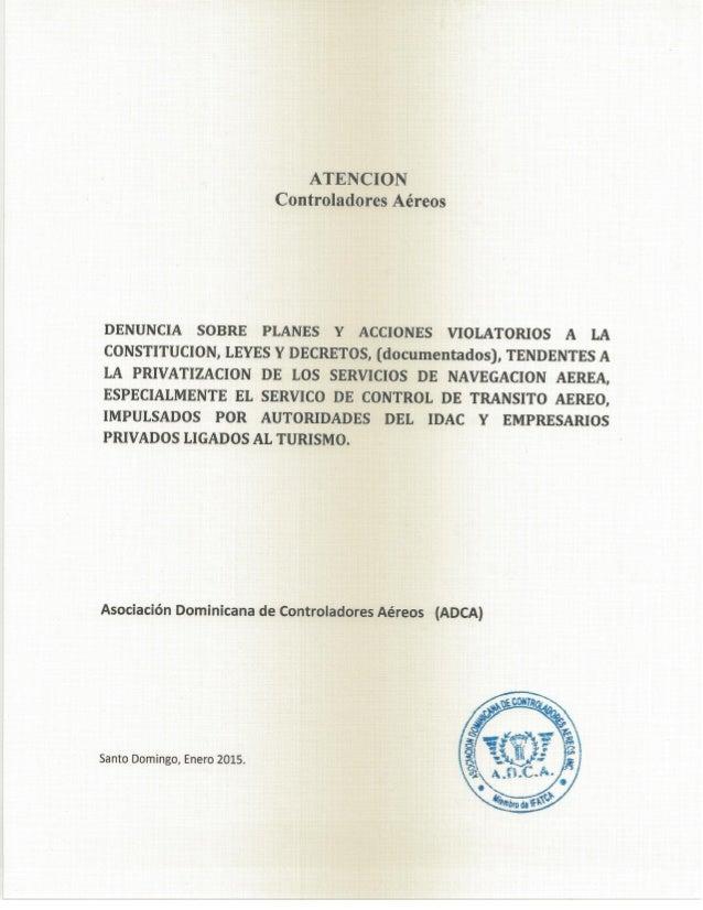 ATENCION Controladores Aéreos  DENUNCIA SOBRE PLANES Y ACCIONES VIOLATORIOS A LA CONSTITUCION,  LEYES Y DECRETOS,  (docume...