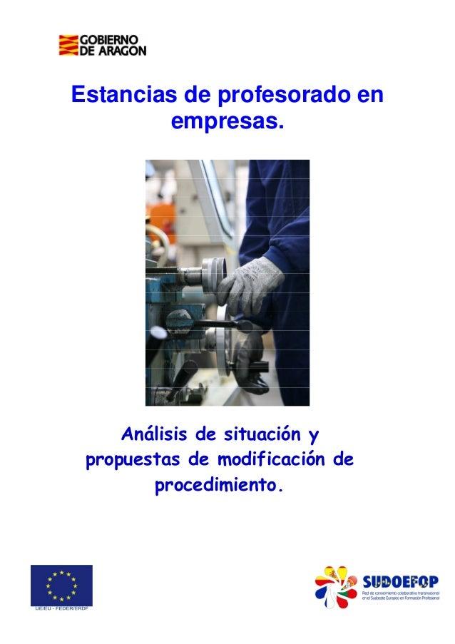 Estancias de profesorado en empresas.  Análisis de situación y propuestas de modificación de procedimiento.