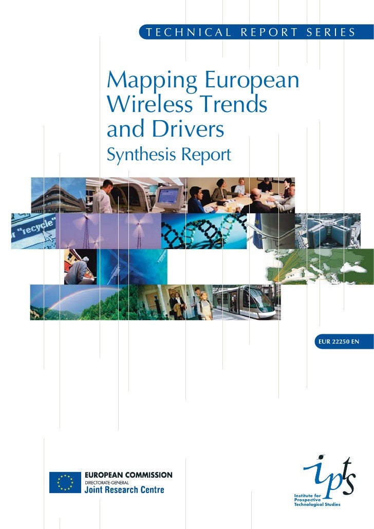 TECHNICAL REPORT SERIES    Mapping European Wireless Trends and Drivers Synthesis Report                                  ...