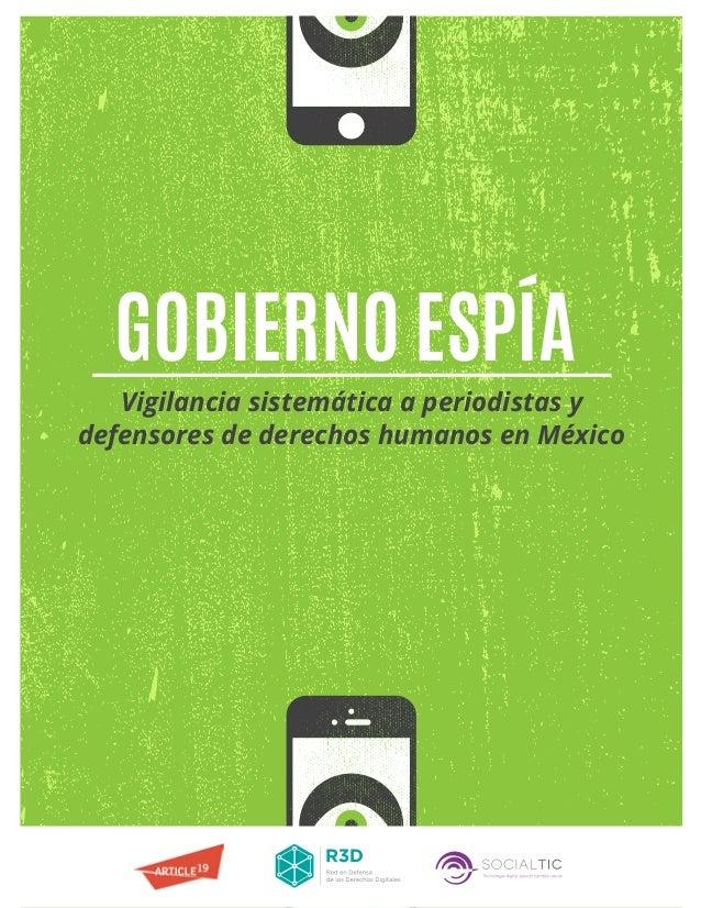 Vigilancia sistemática a periodistas y defensores de derechos humanos en México GOBIERNO ESPÍA