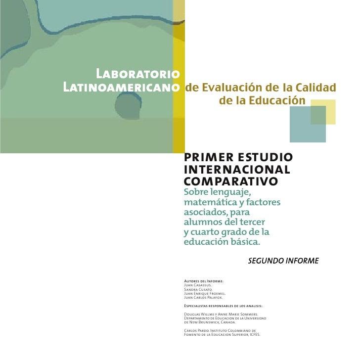 primer estudio internacional comparativo Sobre lenguaje, matemática y factores asociados, para alumnos del tercer y cuarto...