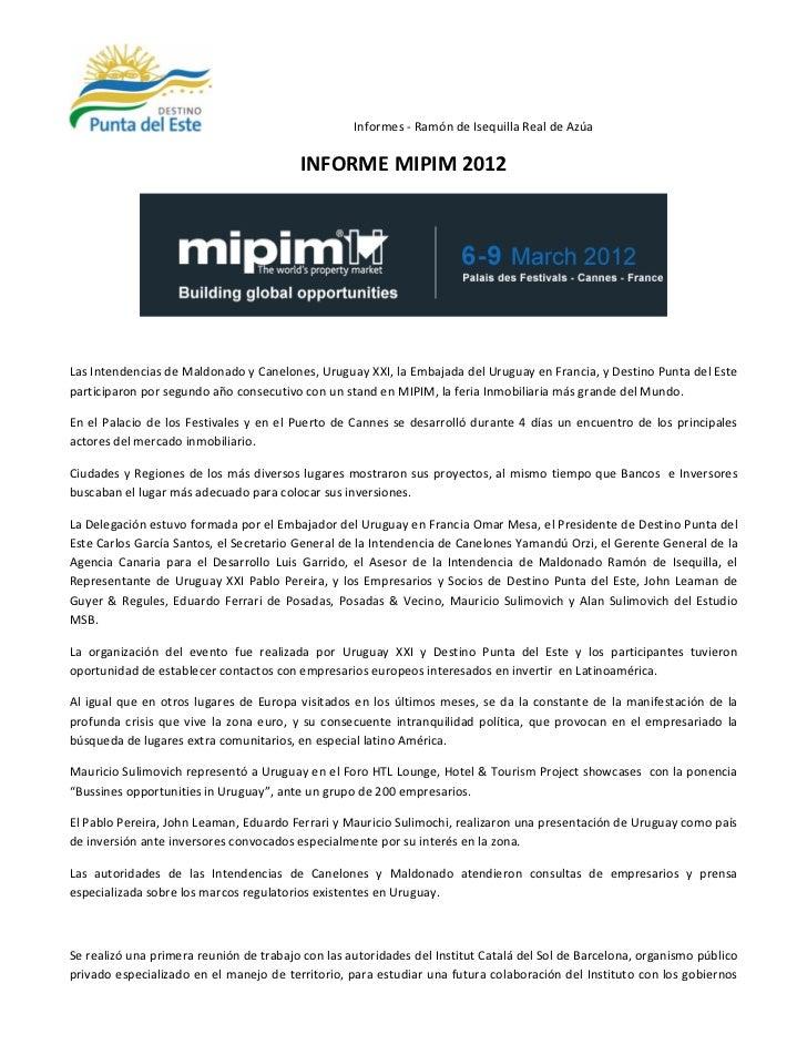 Informes - Ramón de Isequilla Real de Azúa                                         INFORME MIPIM 2012Las Intendencias de M...