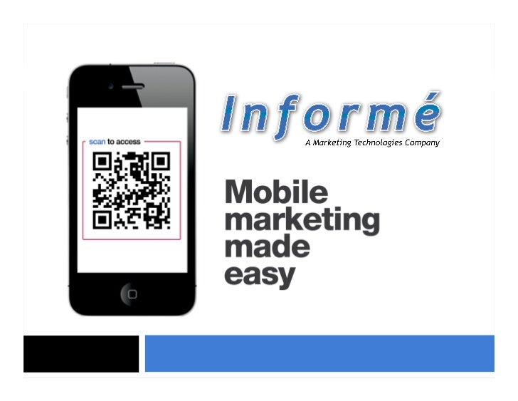 Agenda About Informe Why Mobile? Mobile Strategy Premium Mobile Websites Sample Applications QR Codes Text Messaging
