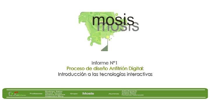 Informe N°1  Proceso de diseño Anfitrión Digital: Introducción a las tecnologías interactivas