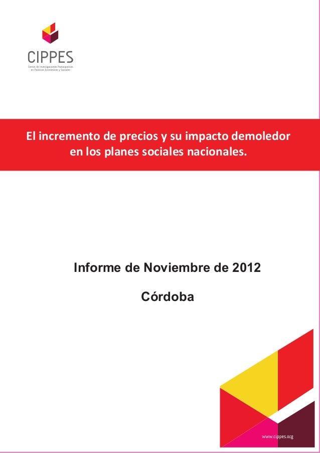 El incremento de precios y su impacto demoledor        en los planes sociales nacionales.        Informe de Noviembre de 2...