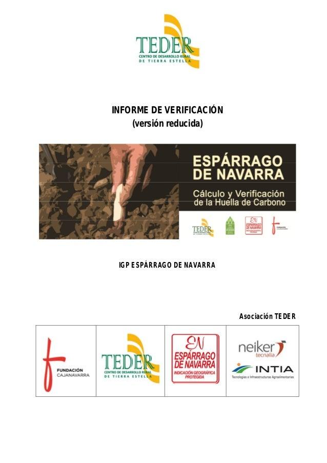 INFORME DE VERIFICACIÓN (versión reducida) IGP ESPÁRRAGO DE NAVARRA Asociación TEDER