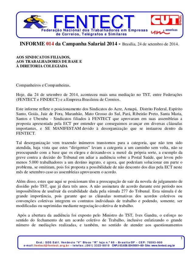 Federação Nacional dos Trabalhadores em Empresas  de Correios, Telégrafos e Simi lares  1  End. : SDS Edi f . V e n â n c ...