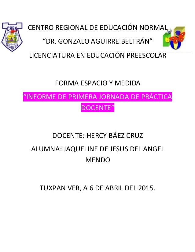 """CENTRO REGIONAL DE EDUCACIÓN NORMAL """"DR. GONZALO AGUIRRE BELTRÁN"""" LICENCIATURA EN EDUCACIÓN PREESCOLAR FORMA ESPACIO Y MED..."""